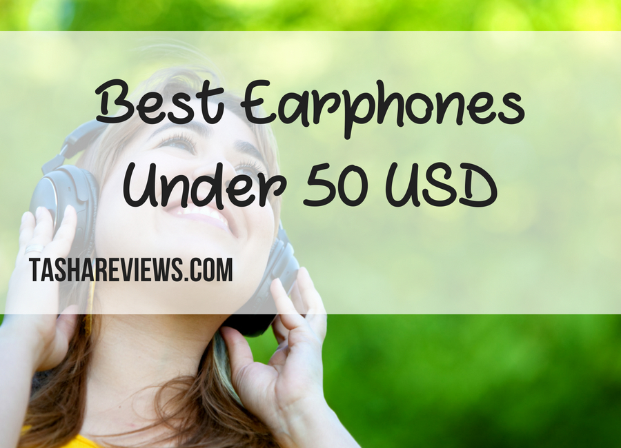 Best Earphones Under 50 USD
